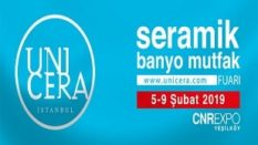 { CNR EXPO } UNICERA Seramik, Banyo, Mutfak Fuarı 2019